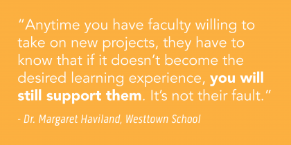 Quote from Dr. Margaret Haviland, Westtown School